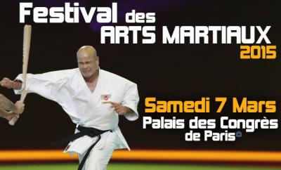 30e Festival des Arts Martiaux,  samedi 7 mars 2015 au Palais des Congrès de Paris