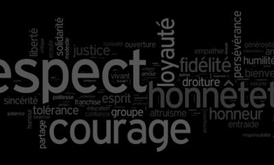 Respect, courage, honnêteté, loyauté, etc. — vos valeurs morales