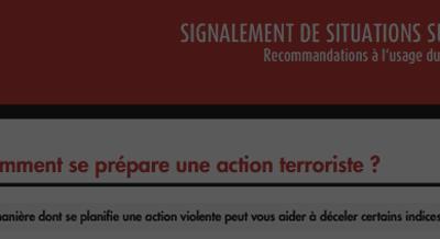 Signaler une situation suspecte, prévenir du risque terroriste