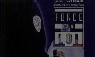 Force à la loi, Laurent-Franck Liénard