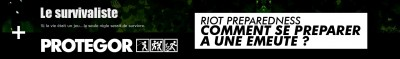 Riot Preparedness, comment se préparer à une émeute ?