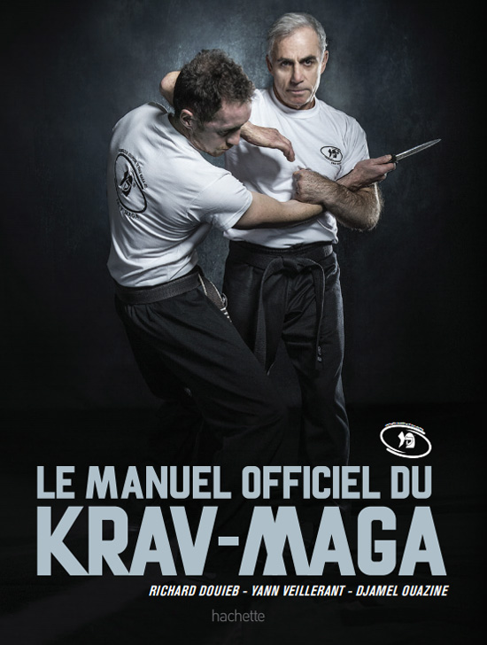 Le Manuel Officiel du Krav-Maga, Richard Douieb