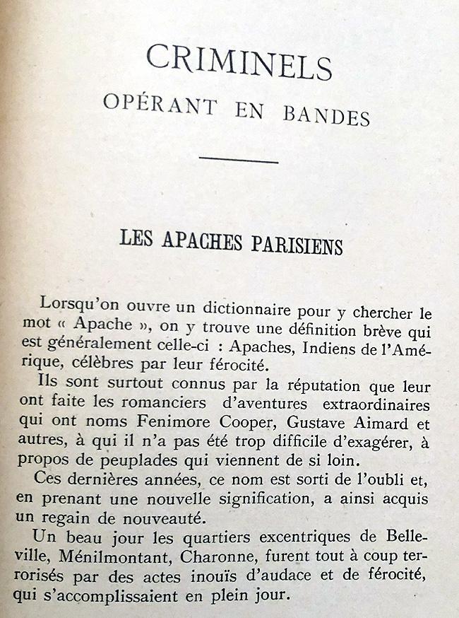 """Les voyoux du début du siècle étaient appelés """"apaches"""", car """"célèbres pour leur férocité"""""""